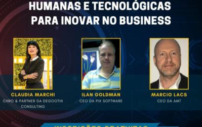 Radar Assespro: Como reinventar as relações humanas e tecnológicas para inovar no business